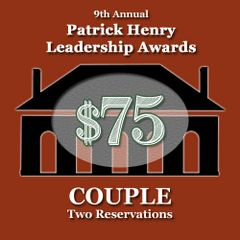 Couple Reservation: 9th Annual Patrick Henry Leadership Awards