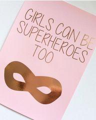 Girls Can Be Superheros