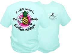 A Little Sweet But Mostly Southern And Sassy ( Pineapple Design ) Celadon Short And Long Sleeve T Shirts