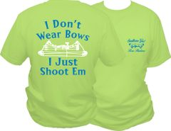I Dont Wear Bows I Just Shoot Em Short Sleeve T-shirt, Pistachio with Blue and White Print