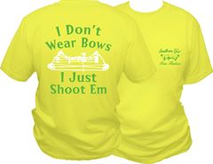 I Dont Wear Bows I Just Shoot Em Short Sleeve T-shirt, Daffodil with Lime Green and White Print