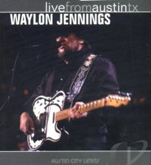 Waylon Jennings Live from Austin Tx.